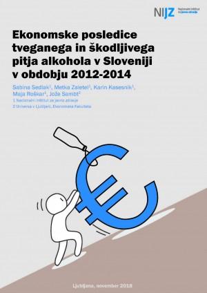 Ekonomske posledice tveganega in škodljivega pitja alkohola v Sloveniji v obdobju 2012-2014